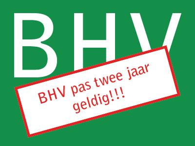 BHV certificaat twee jaar geldig